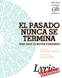 El Pasado Nunca Se Termina Program Book